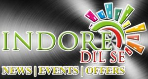Indore Dil Se - Everything About Indore
